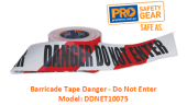 PROCHOICE DDNET10075  BARRICADE TAPE DANGER - DO NOT ENTER